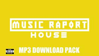 Music Raport - HOUSE - MUSIC RAPORT #12 [MP3 DOWNLOAD PACK]