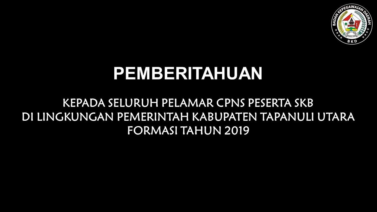Pemberitahuan kepada Peserta SKB CPNS di Lingkungan Pemerintah Kabupaten Tapanuli Utara Formasi Tahun 2019