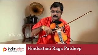 Raga Series - Raga Patdeep on Violin by Jayadevan
