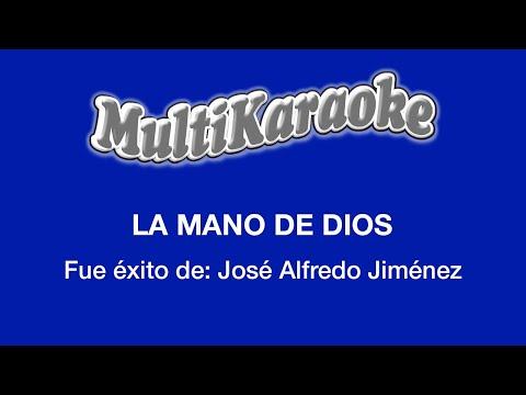 La mano de Dios Jose Alfredo Jimenez