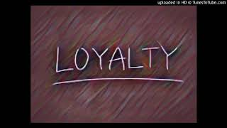 True - Loyalty