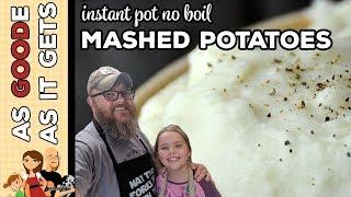 Instant Pot No Boil Mashed Potatoes
