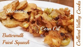 How We Fry Squash, Buttermilk Battered Fried Squash is the BEST EVER!