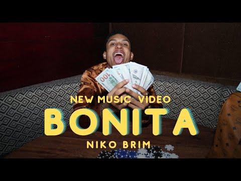 """Niko Brim - """"BONITA"""""""