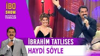 Haydi Söyle   İbrahim Tatlıses & Gülben Ergen Düet