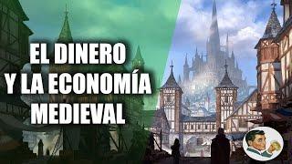 DINERO: La economía y la moneda MEDIEVAL   Su historia y destrucción (3/4)