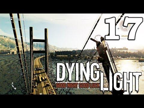 Dying Light (PS4) Прохождение игры #17: Прожекторы