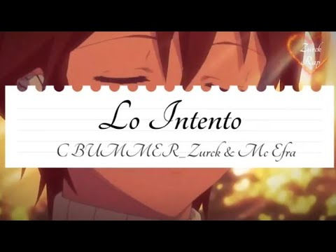 "💔Rap desamor 😭""lo intento"" 💔MC Efra ft Zurck y Cbummer"
