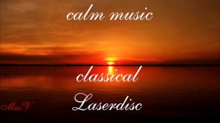 Спокойная современная классическая музыка. Laserdisc #MusV