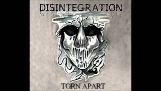 Disintegration - Torn Apart (Full EP)