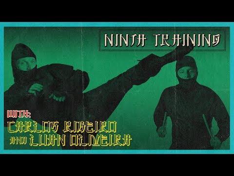 Luan Oliveira & Carlos Ribeiro - Ninja Training