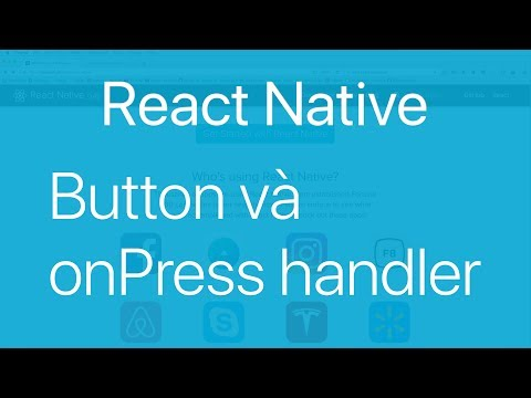 12-Touches and gestures#1.Làm việc với Button trong React Native