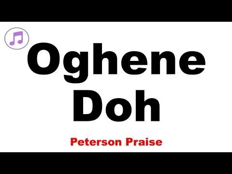 OGHENE DOH - Peterson Praise