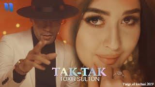 Toxir Sulton - Tak-tak | Тохир Султон - Так-так (Yangi yil kechasi 2019)