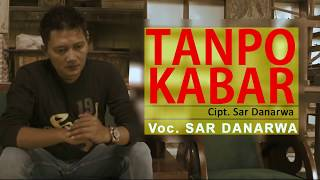 TANPO KABAR  CIPT / VOC SAR DANARWA