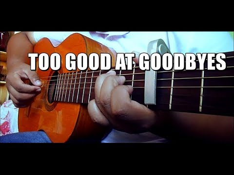 Too Good At Goodbyes - Sam Smith - Fingerstyle Guitar Cover