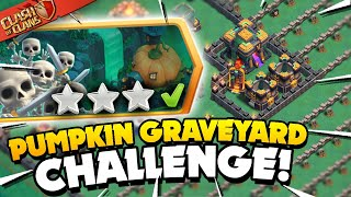 Easily 3 Star the Pumpkin Graveyard Challenge (Clash of Clans)