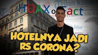 Hoax or Fact: Cristiano Ronaldo Jadikan Hotelnya sebagai Rumah Sakit Pasien Corona?
