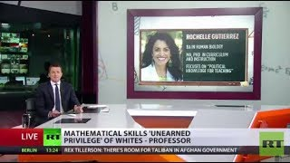 Math skills 'unearned privilege' of whites - US professor under fire for comments