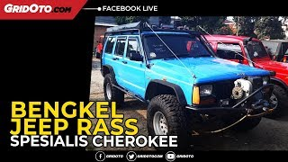 Berkunjung Ke Bengkel Jeep RASS, Spesialis Cherokee Di Tanjung Barat, Jakarta Selatan