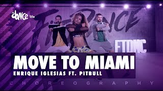 Move To Miami - Enrique Iglesias ft. Pitbull   FitDance Life (Coreografía) Dance Video