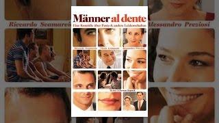 Männer Al Dente