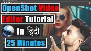 OpenShot Video Editor Tutorial | OpenShot Video Editor | OpenShot Tutorial | 2019