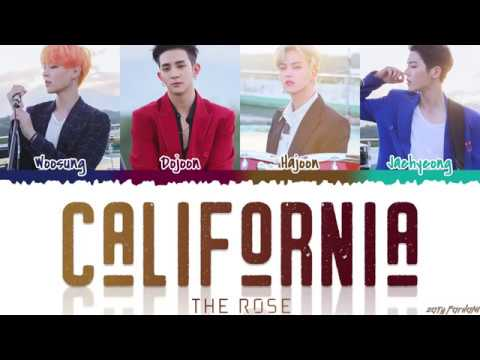 The Rose (더 로즈) - 'CALIFORNIA' Lyrics [Color Coded_Han_Rom_Eng]