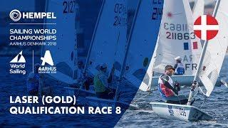 Full Laser Gold Fleet Qualification Race 8  | Aarhus 2018