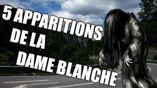 LES 5 APPARITIONS DE LA DAME BLANCHE !