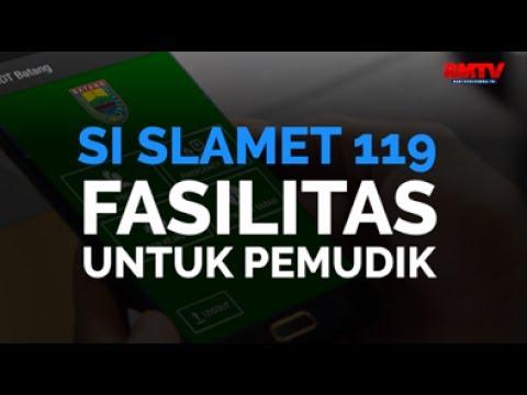 Si Slamet 119, Fasilitas Untuk Pemudik