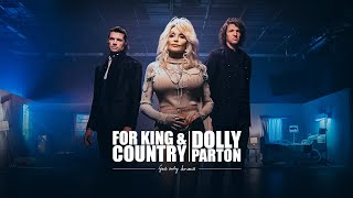 KING COUNTRY Dolly Parton God Only Knows Music