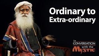 Ordinary to Extra-ordinary   Suhel Seth with Sadhguru