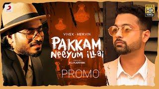 Pakkam Neeyum Illai - Song Promo | Vivek Mervin - YouTube