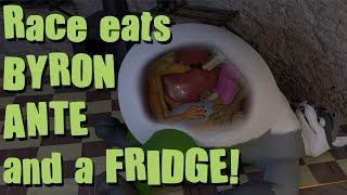 Race eats Byron, Ante, and a fridge!