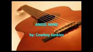 Angel Mine By Cowboy Junkies (with Lyrics)