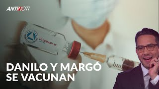 Danilo Y Margarita Se Vacunan | Antinoti