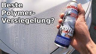 Sonax Glanzversiegelung (Protect + Shine)    Günstig & Einfach Auto Versiegeln