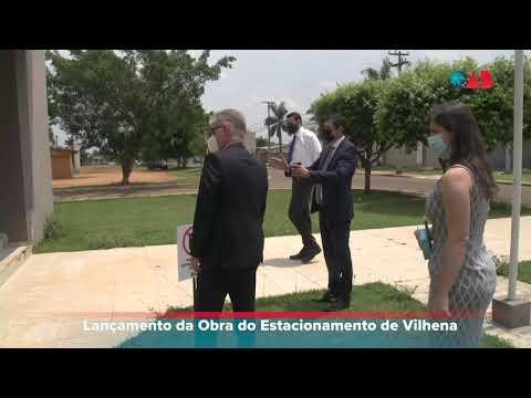 Lançamento da Obra do Estacionamento de Vilhena – 17.09.2021