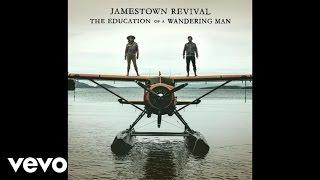Jamestown Revival   American Dream (Audio)