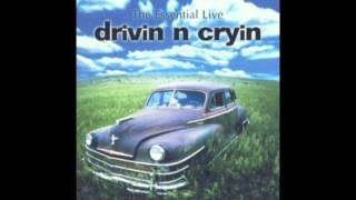DRIVIN´N CRYIN - Fly Me Courageous ( live )