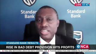 Standard Bank Results | Rise in bad debt provisions hits profits