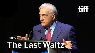 THE LAST WALTZ Cast and Crew Intro   TIFF 2019