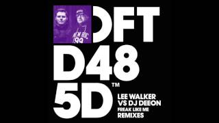 Lee Walker vs DJ Deeon 'Freak Like Me' (Armand Van Helden Remix)