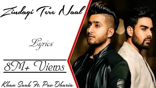 """Zindagi Tere Naal"" Full Song With Lyrics ▪ Khan Saab Ft. Pav Dharia ▪ Vicky Sandhu"