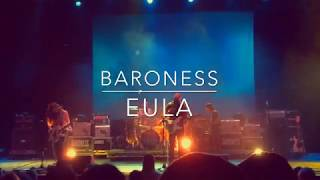 Baroness - Eula - LIVE - The Wiltern - Los Angeles 3/13/19