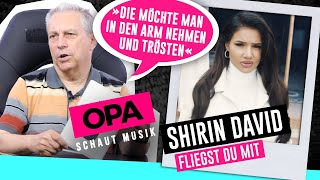 Opa Schaut Musik   Shirin David (Fliegst Du Mit)