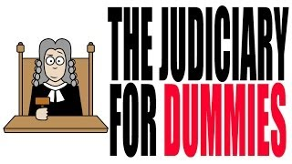 Article III For Dummies: The Judiciary Explained
