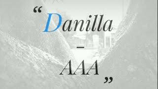 Danilla   AAA (Unofficial Lyric)