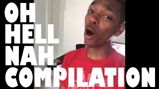 Oh Hell Nah Compilation